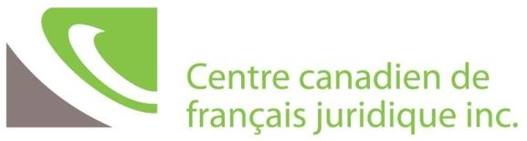 Centre canadien de français juridique, inc.